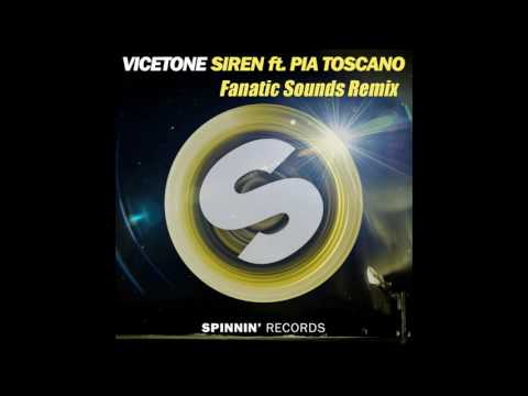 Vicetone - Siren Ft. Pia Toscano (Fanatic Sounds Remix) [Free Download]