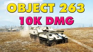 World of Tanks Object 263 - 6 Kills - 10K Damage