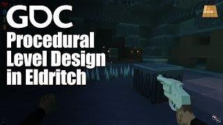 Procedural Level Design in Eldritch