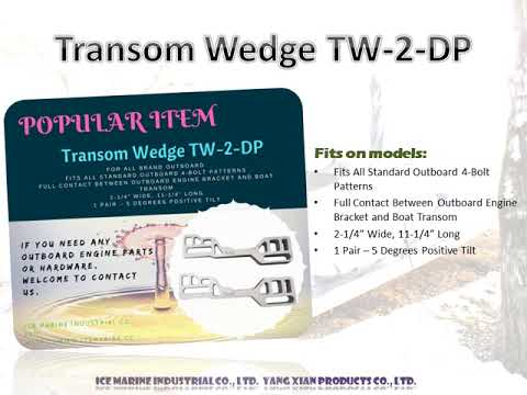 Transom Wedge TW-2-DP For All Brand Marine Outboard Between Outboard Engine Bracket and Boat Transom