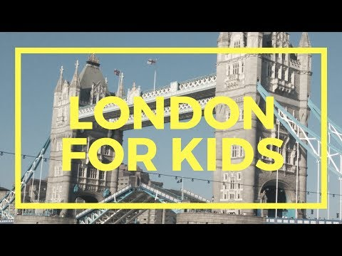 London for Kids, by a kid - Top 10 tips