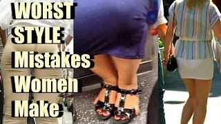 10 Fashion Mistakes Women Make and What NOT to Do