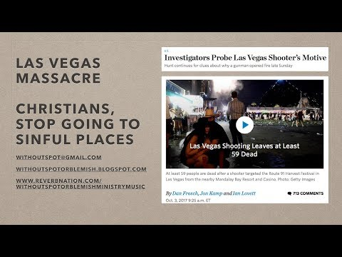 Las Vegas Massacre: Christians, Stop Going to Sinful Places