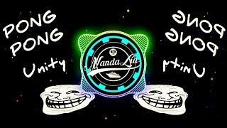 Dj Pong Pong Unity Paling Enak Se Dunia Komplain By Nanda Lia