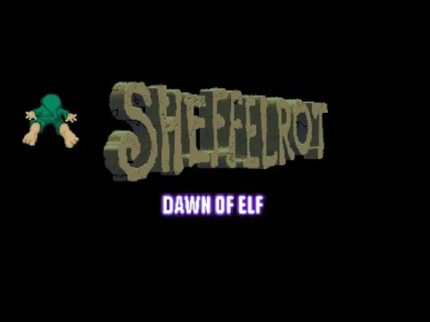Sheffelrot - Dawn of Elf Trailer