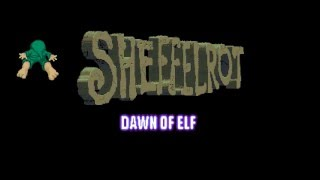 Sheffelrot - Dawn of Elf