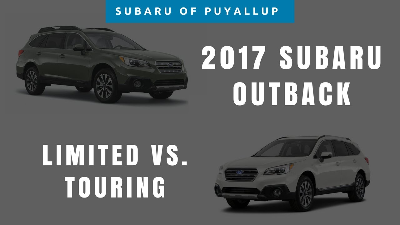 2017 subaru outback comparison limited vs touring youtube. Black Bedroom Furniture Sets. Home Design Ideas