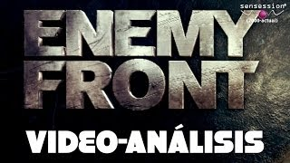Enemy Front Análisis Sensession HD