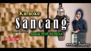 Download Sancang - Yayan Jatnika - Nada Rendah - Karaoke Pop Sunda & Lirik Lagu.New Musik.HD