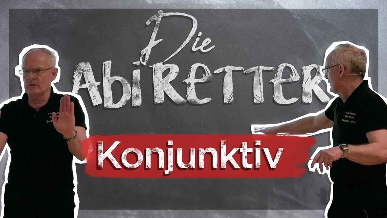 Deutsch Abitur 2018 Konjunktiv Die Abi Retter 8 Youtube