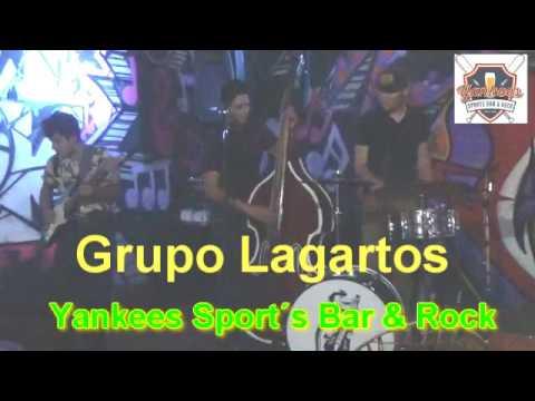 Grupo Lagartos en el Yankees Sport´s Bar & Rock