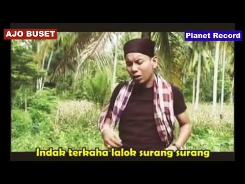 Lagu Ajo Buset - Babini Lei Mak - BUSET VOL 7 - Lagu Minang