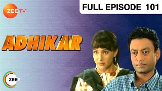 Adhikar  - Hindi Serial  - Popular Zee Tv Channel Show - Epi - 101