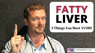 FATTY Liver: 5 Things You MUST Avoid - NAFLD - 2019