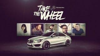 Take the Wheel -- Mercedes-Benz CLA