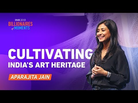 Aparajita Jain: Cultivating India's Art Heritage