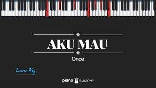 Aku Mau (Lower Key) Once (Karaoke Piano Cover)