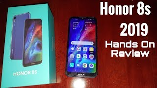 Honor 8s 2019 Hands On Review £100 Budget Phone