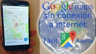 Google maps sin conexión a internet | Offline fácil y rápido Free HD Video
