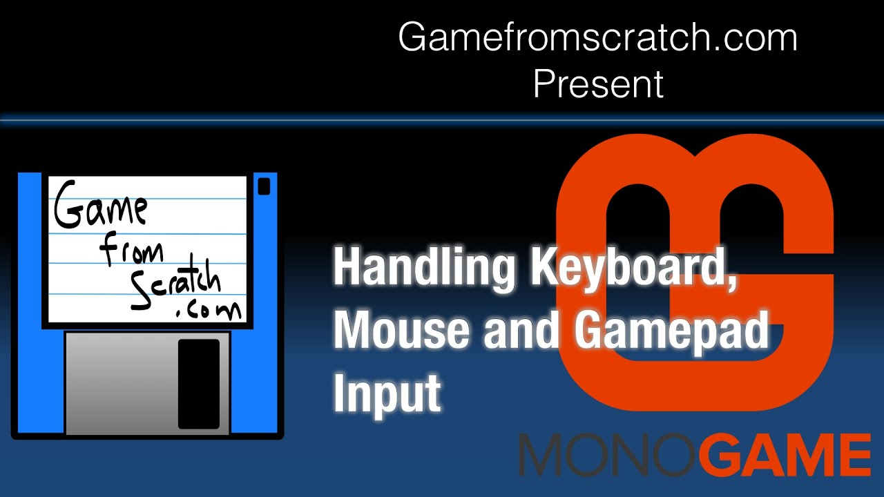 MonoGame Tutorial: Handling Keyboard, Mouse and GamePad Input