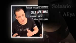 cheb tayeb 2015 kabyle cheb3a jdida