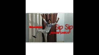 Sip Sip-Jasmine Sandlas ft. Intense| Bhangra | dance video | choreography by Kaushal Solanki
