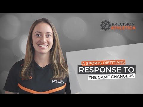A Sports Dietitian's Response to the Netflix show The Game Changers