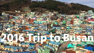 TRAVEL // Trip to Busan 2016