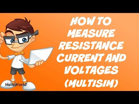 How to measure Resistance, Current and Voltage on Multisim -2016