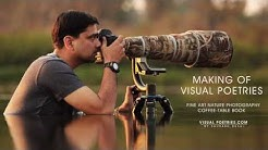 VISUAL POETRIES, Making of Nature Photography Book