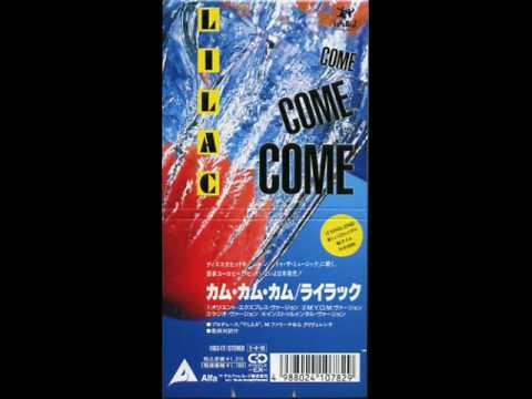 Lilac - Come Come Come (Orient Express)