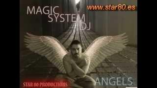 Magic System Dj - Angels (Radio edit)