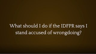 The Law Offices of Joseph J. Bogdan, LLC Video - What should I do if the IDFPR says I stand accused of wrongdoing?