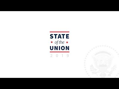 State of the Union 2019: What To Watch For