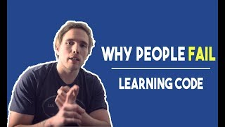 Why people fail at learning code