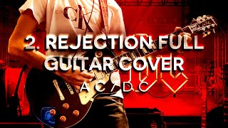 AC/DC - Rejection Full Guitar Cover