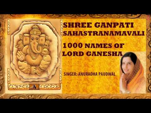 1000 Names of Lord Ganesha, Ganpati Sahastranamavali I  I Anuradha Paudwal I Juke Box