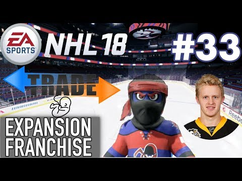 "NHL 18 Expansion Franchise #33 ""Free Agency + Trades"""