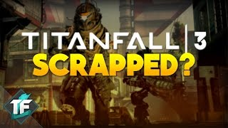 Titanfall 3 Scrapped? Plus DLC Info Coming Soon! (Titanfall 2 Gameplay)