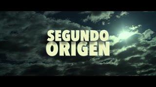 SEGUNDO ORIGEN - Tráiler
