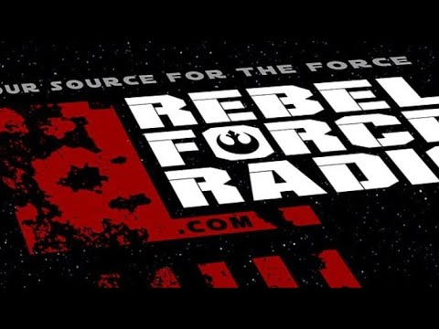 Talking Star Wars w Rebel Force Radio