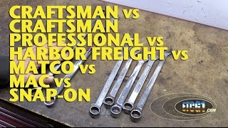 Craftsman Vs Craftsman Professional Vs Harbor Freight Vs Matco Vs Mac Vs Snap-on -etcg1