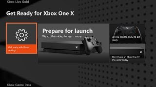 How to Get Ready for Xbox One X