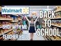 WALMART | SHOP WITH ME | TEACHER HAUL