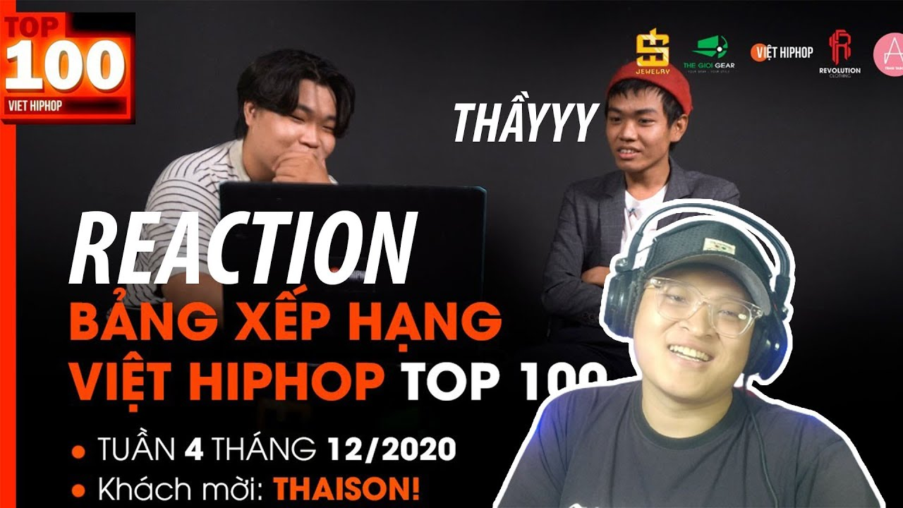 Download Reaction Thầy Sơn Reaction BXH Việt Hiphop 12/2020 : Em 20 - Winno , EYE - NA và những lời dạy hayyy