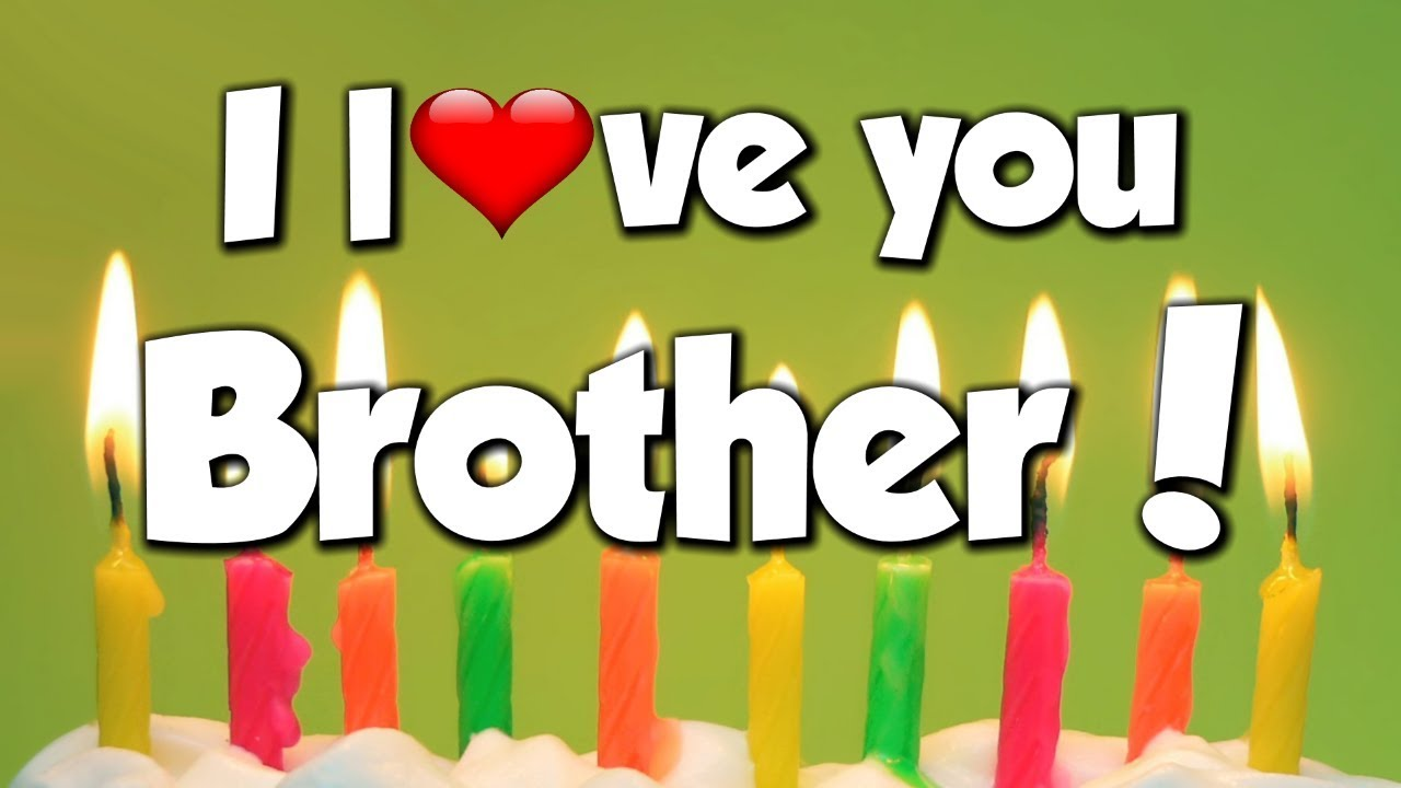 Just Stopping By To Say Happy Birthday: I Love You Brother
