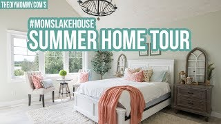 SUMMER HOME TOUR at #MomsLakeHouse