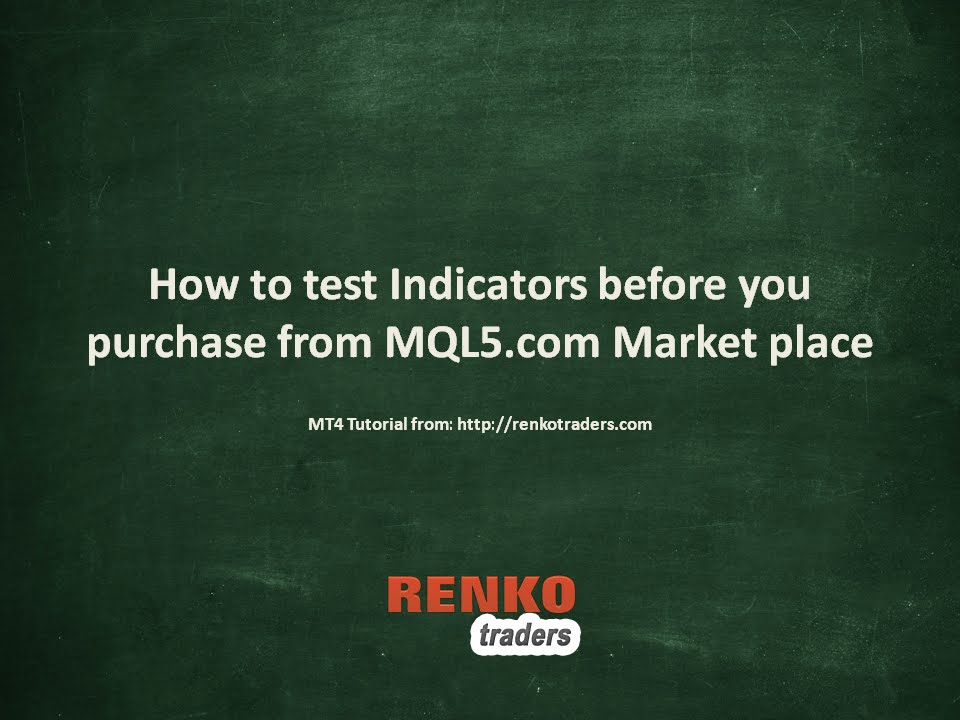 How to test MT4 indicators before you buy from MQL5 Market place