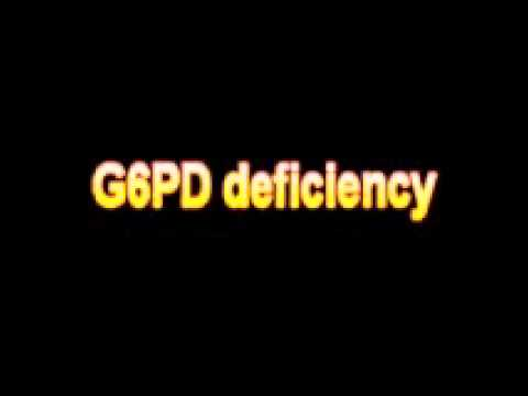 what is the definition of g6pd deficiency medical