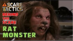 Scare Tactics - Behind the Scare - RAT MONSTER!